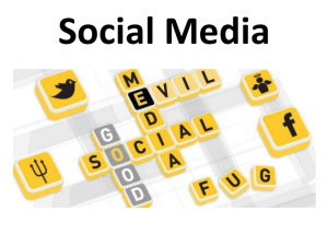 Social Media: Good or Bad?